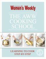 AWW COOKING SCHOOL THE