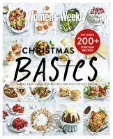 Christmas Basics Simple Easy to Follow Recipes fo