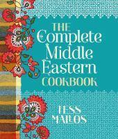 Complete Middle Eastern Cookbook The