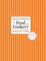 Encyclopedia of Food and Cookery 30th Anniversary Edition