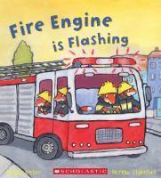 Fire Engine is Flashing - Busy Wheels series