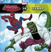 Amazing Spiderman vs The Lizard