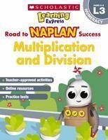 Learning Express NAPLAN L3 Multiplication & Divisi