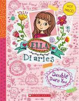 Ella Diaries - #01 Double Dare You