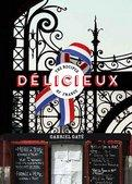 Delicieux The Recipes of France