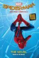 Marvel SpiderMan Homecoming Movie Novel