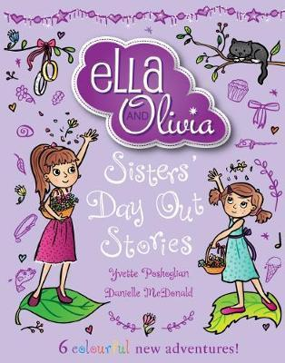 Ella and Olivia Treasury #2 Sisters Day Out Stori