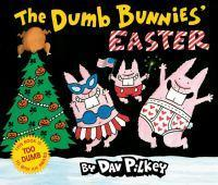 The Dumb Bunnies Easter
