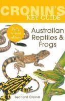 Cronin's Key Guide to Australian Reptiles and Frog