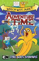 Adventure Time Which Way Dude Jake Goes Bananas