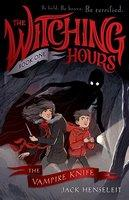 The Witching Hours The Vampire Knife #1