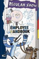 Cartoon Network Regular Show Employee Handbook