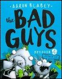 Bad Guys Episode Four