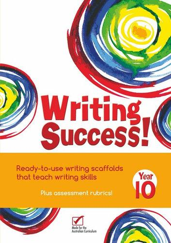 Writing Success! Year 10