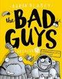 Bad Guys Episode 5 Intergalatic Gas