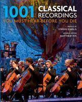 1001 Classical Recordings Must Hear Before You Die