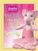 Angelina Ballerina Deluxe Colouring and Puzzle Boo