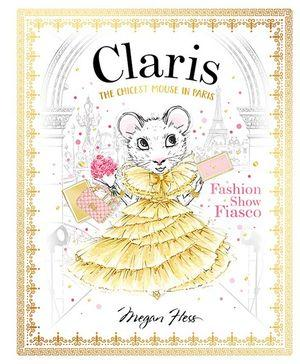 Claris : Fashion Show Fiasco