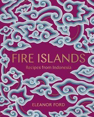 Fire Islands recipes from Indonesia