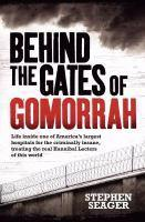 Behind the Gates of Gomorrah