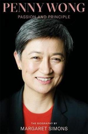 Penny Wong The Biography