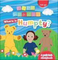 ABC Kids Playschool Where is Humpty? A Pull-Tab St