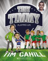 Tiny Timmy 11 Playing Up