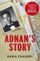 Adnan's Story The Case That Inspired the Podcast