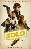 Solo - A Star Wars Story (Expanded Edition)