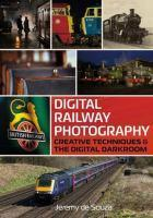 Digital Railway Photography