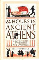 24 Hours in Ancient Athens