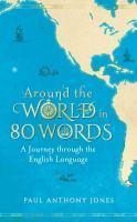 Around the World in 80 Words A Journey Through Th
