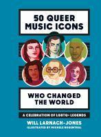 50 Queer Music Icons Who Changed the Wor