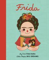 Frida Kahlo - My First Little People Big Dreams