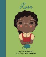 Rosa Parks - My First Little People Big Dreams