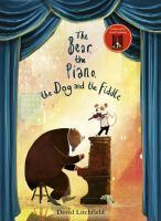 The Bear The Piano The Dog and the Fiddle