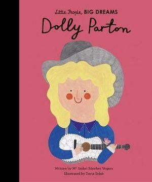 Dolly Parton Little People Big Dreams