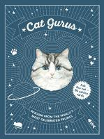 Cat Gurus Wisdom from the World's Most Celebrated
