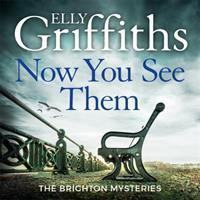 Now You See Them #5 Brighton Mysteries