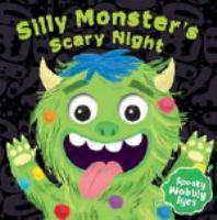 Silly Monster's Scary Night Wobbly Eyes Book
