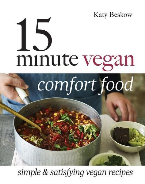 15-Minute Vegan Comfort Food