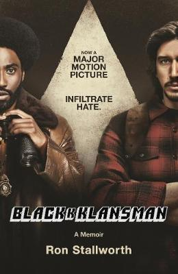 Black Klansman Race Hate and the Undercover Inv