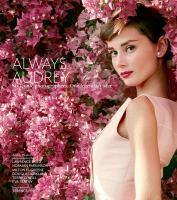 Always Audrey Six Iconic Photographers. One Legen