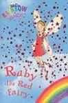 Ruby the Red Fairy - #1 Rainbow Magic