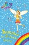 RAINBOW MAGIC SPECIAL EDITION SUMMER THE HOLIDAY FAIRY