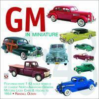 GM IN MINIATURE