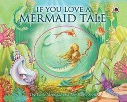 If You Love a Mermaid Tale