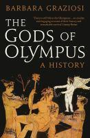The Gods of Olympus A History