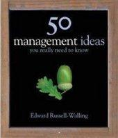 50 Management Ideas You Really Need To Know About