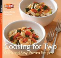 Cooking for Two Quick and Easy Proven Recipes